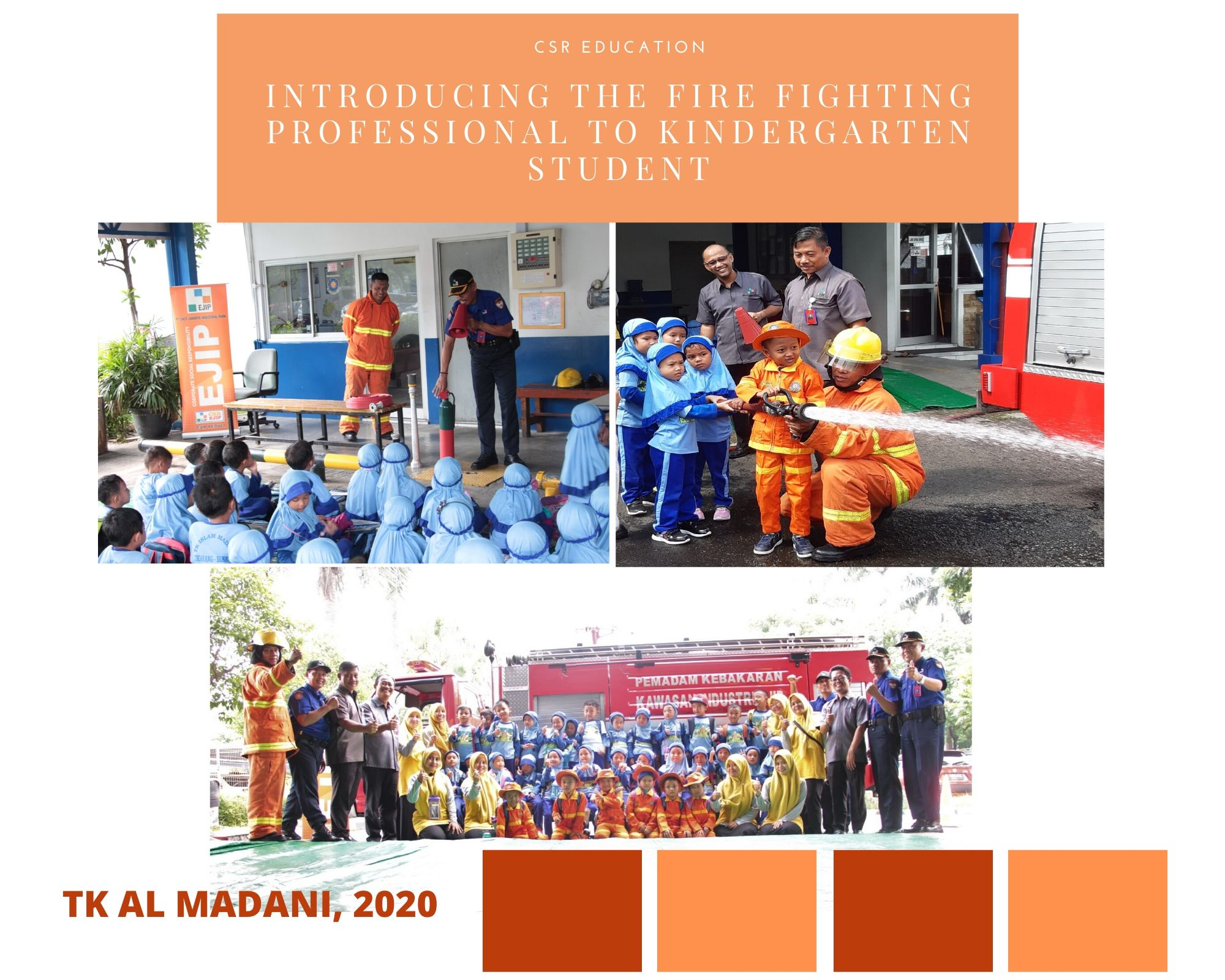 CSR Education : Introducing the Fire Fighting Professional to Kindergarten Student